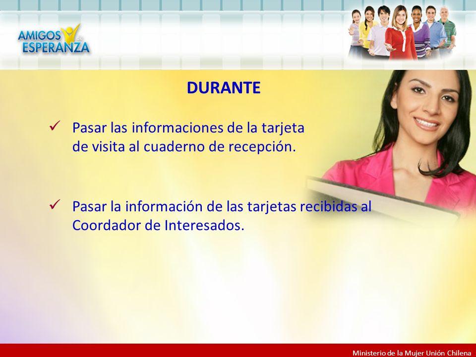 Ministerio de la Mujer Unión Chilena DURANTE Pasar las informaciones de la tarjeta de visita al cuaderno de recepción.