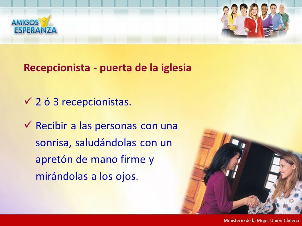 Ministerio de la Mujer Unión Chilena 2 ó 3 recepcionistas.