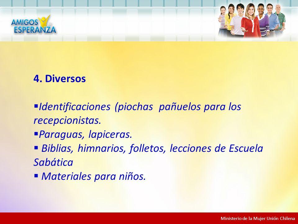 4.Diversos Identificaciones (piochas pañuelos para los recepcionistas.