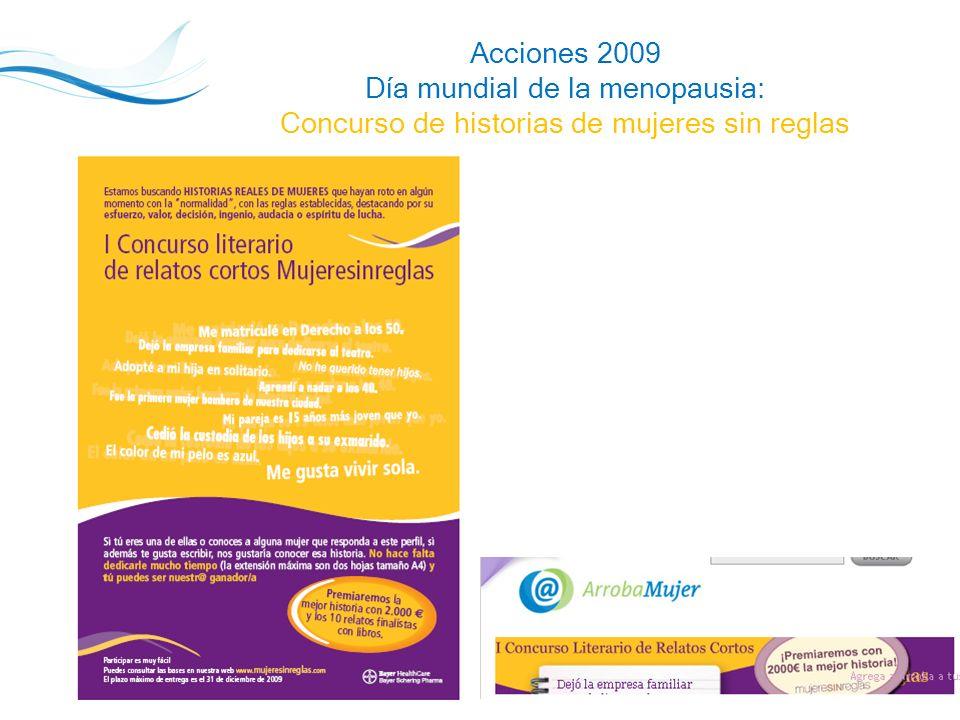 18 Acciones 2009 Día mundial de la menopausia: Concurso de historias de mujeres sin reglas