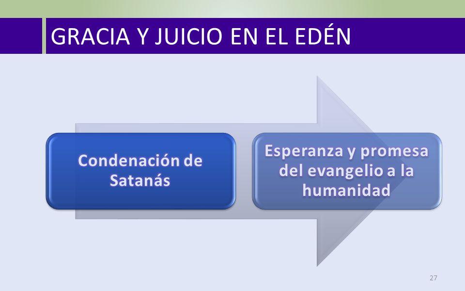 GRACIA Y JUICIO EN EL EDÉN 27