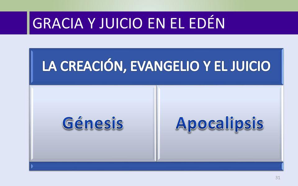 GRACIA Y JUICIO EN EL EDÉN 31
