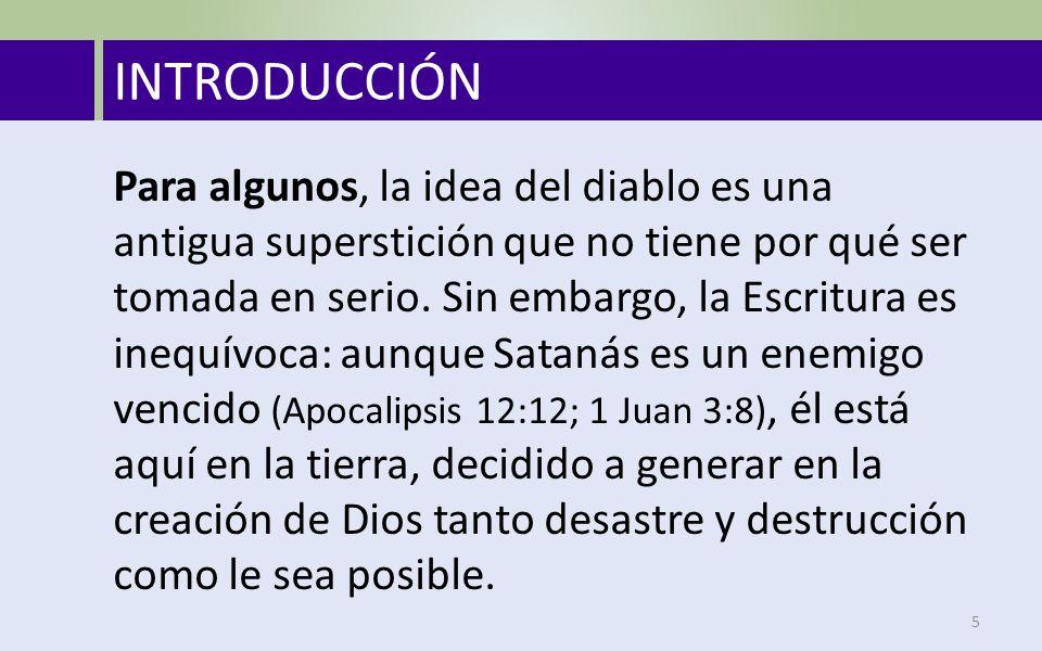 Para algunos, la idea del diablo es una antigua superstición que no tiene por qué ser tomada en serio.