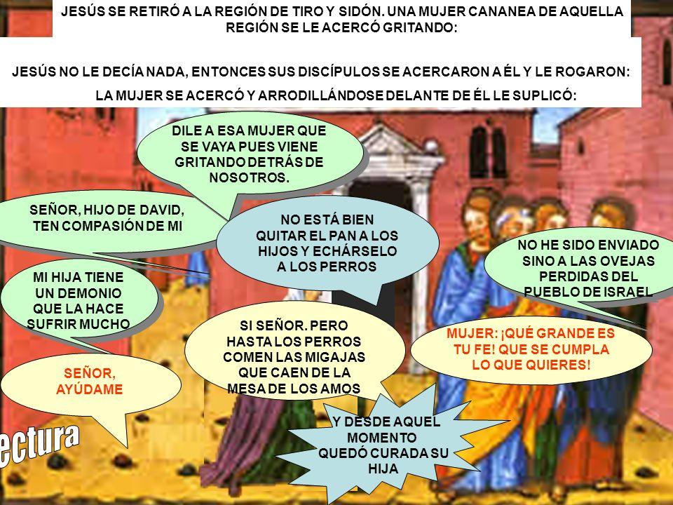 JESÚS SE RETIRÓ A LA REGIÓN DE TIRO Y SIDÓN.