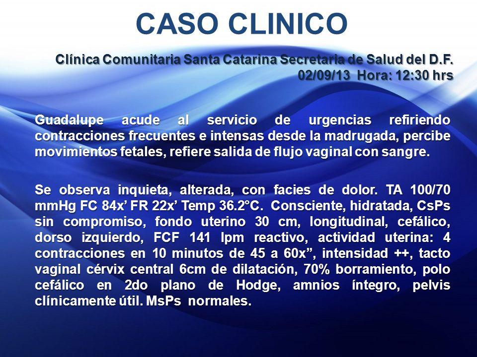 CASO CLINICO Clínica Comunitaria Santa Catarina Secretaria de Salud del D.F.