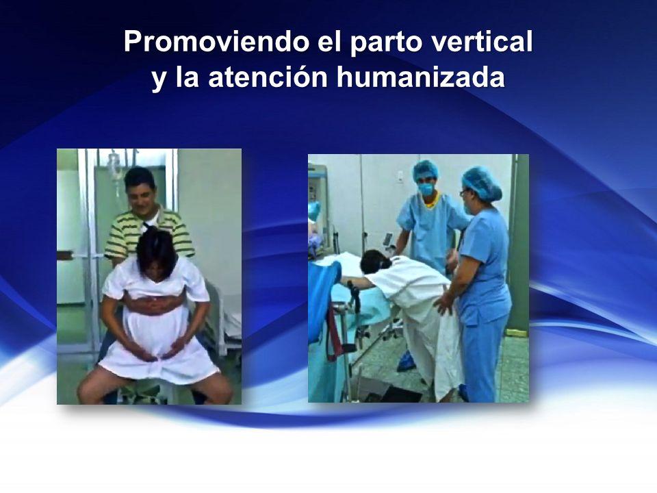 Promoviendo el parto vertical y la atención humanizada
