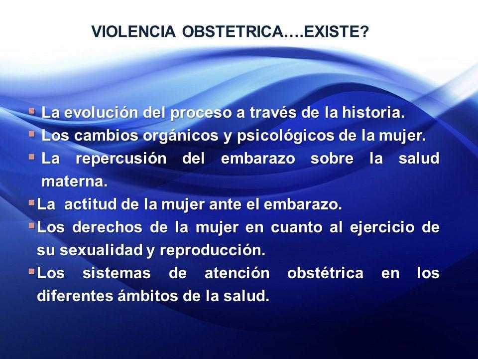 VIOLENCIA OBSTETRICA….EXISTE.La evolución del proceso a través de la historia.
