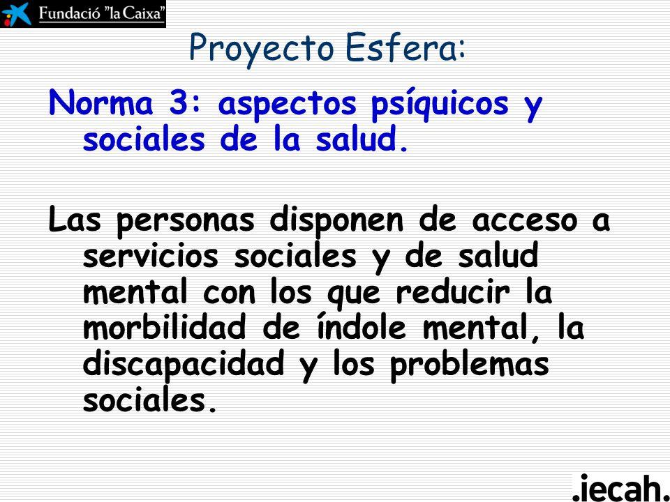 Seguir los principios de los primeros auxilios psicológicos, tanto para la población general como entre los trabajadores humanitarios, con el énfasis