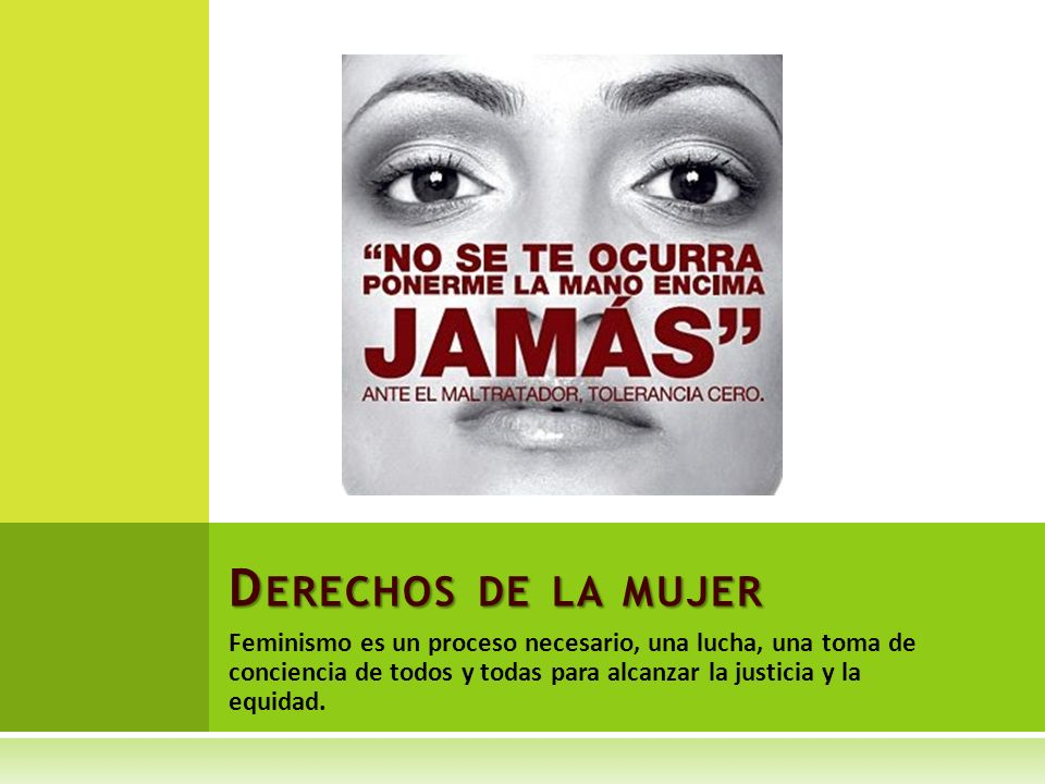 Feminismo es un proceso necesario, una lucha, una toma de conciencia de todos y todas para alcanzar la justicia y la equidad.