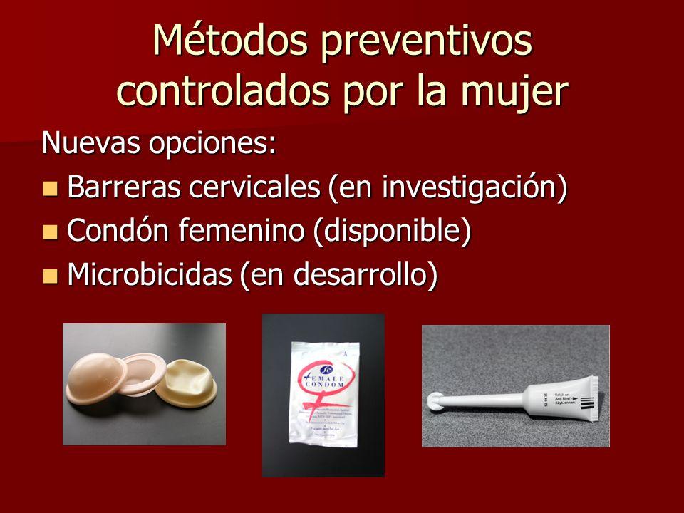 Métodos preventivos controlados por la mujer Nuevas opciones: Barreras cervicales (en investigación) Barreras cervicales (en investigación) Condón fem