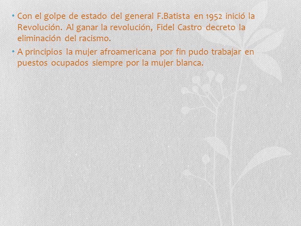 Con el golpe de estado del general F.Batista en 1952 inició la Revolución.