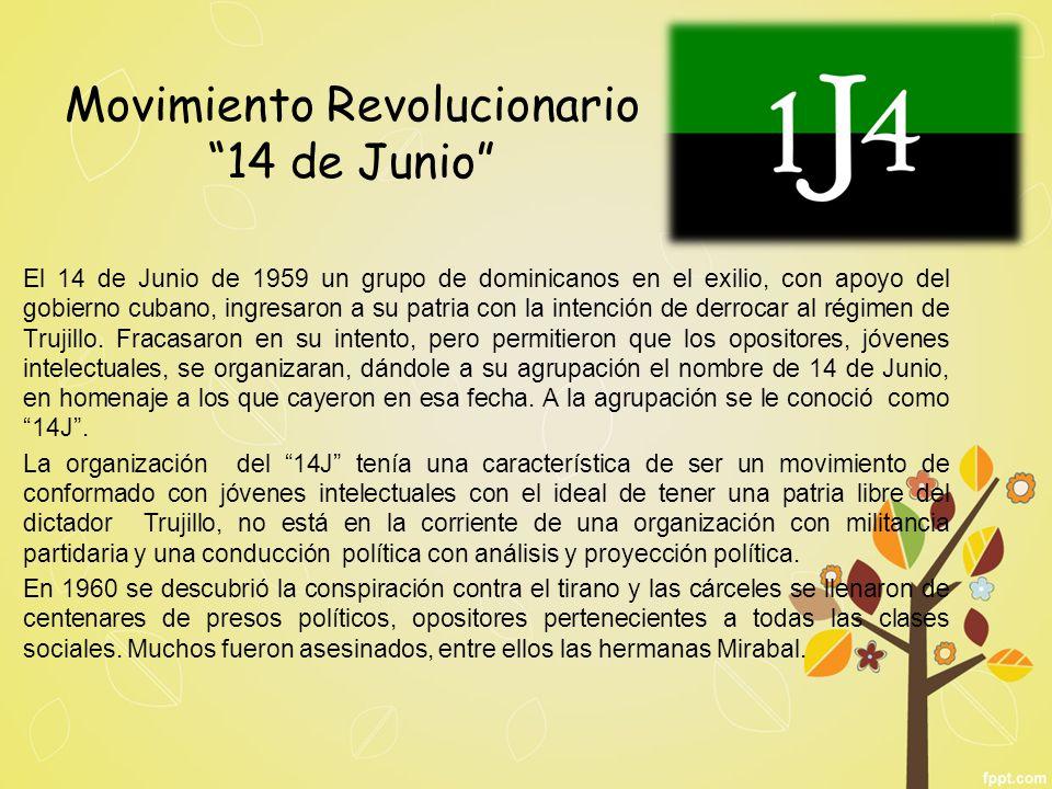 El 14 de Junio de 1959 un grupo de dominicanos en el exilio, con apoyo del gobierno cubano, ingresaron a su patria con la intención de derrocar al rég