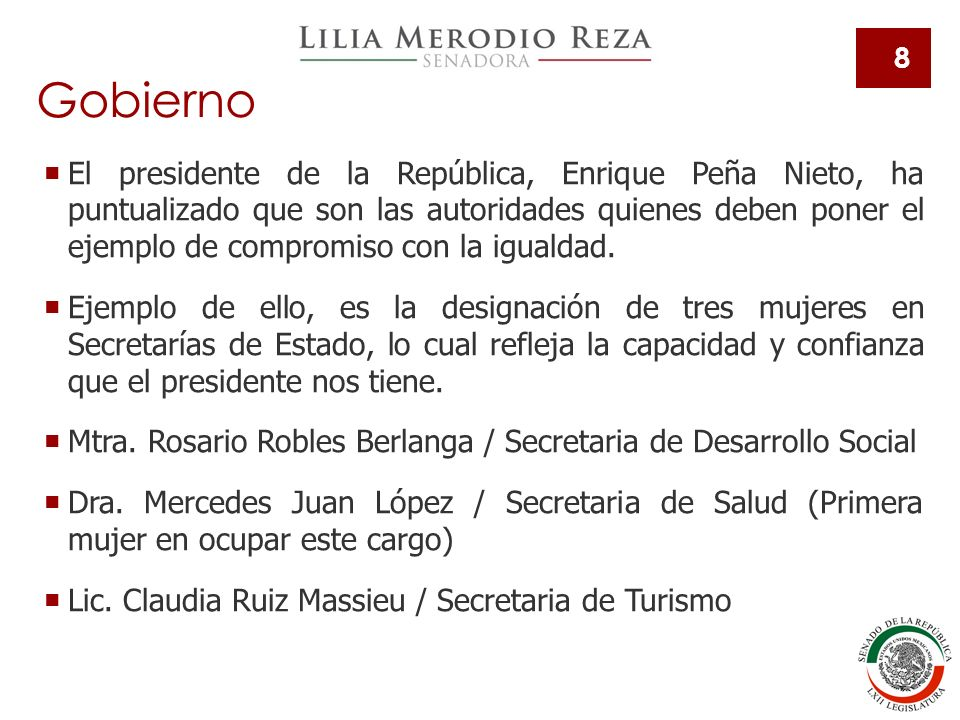 8 El presidente de la República, Enrique Peña Nieto, ha puntualizado que son las autoridades quienes deben poner el ejemplo de compromiso con la igualdad.