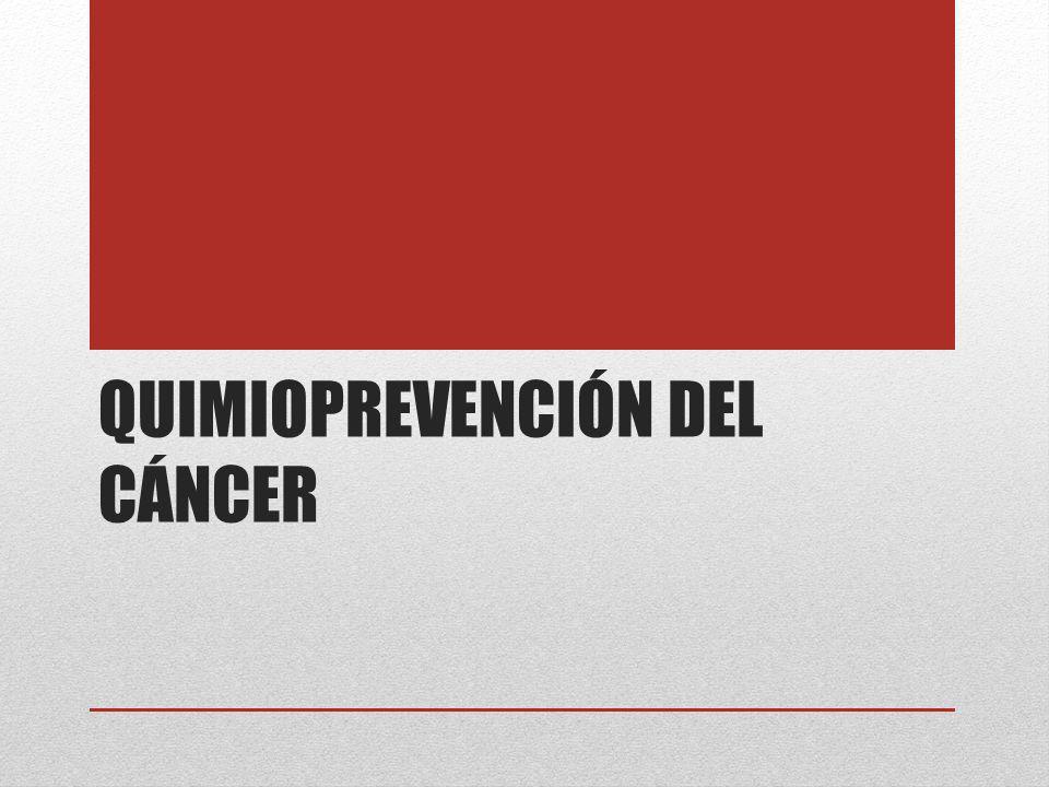 Uso de agentes QUÍMICOS, NATURALES O SINTÉTICOS, para CORREGIR, SUPRIMIR O IMPEDIR la carcinogénica antes del desarrollo de una neoplasia maligna invasora Se origina mediante CAMBIOS GENÉTICOS (Iniciación)