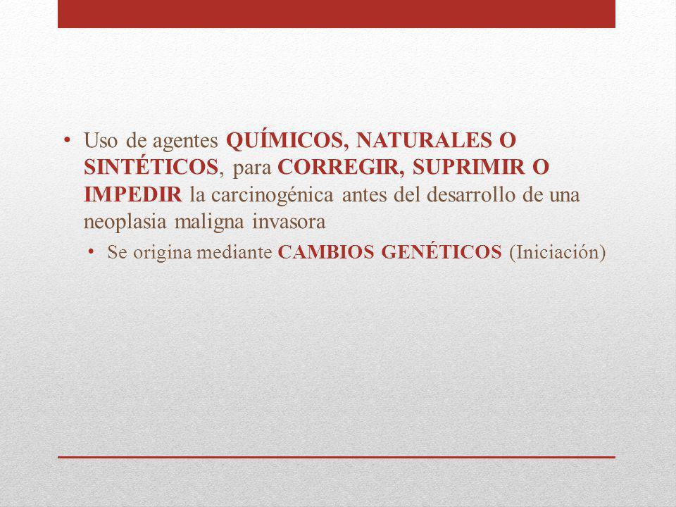 Utilidad de fármacos para la Quimioprevención; Tocoferol alfa/ caroteno beta.