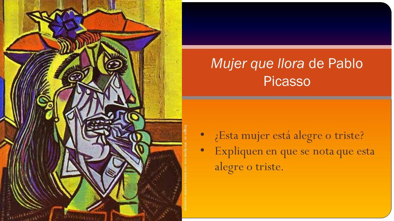 Imagen en wordpress.com con licencia creative commons Mujer que llora de Pablo Picasso ¿Esta mujer está alegre o triste? Expliquen en que se nota que