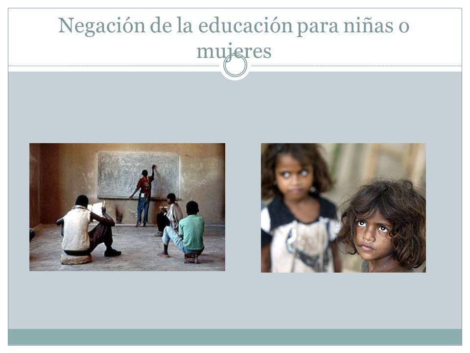 Negación de la educación para niñas o mujeres