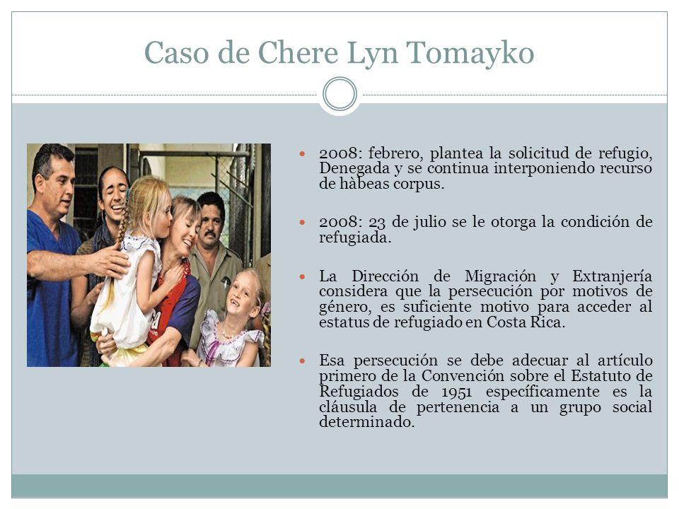 Caso de Chere Lyn Tomayko 2008: febrero, plantea la solicitud de refugio, Denegada y se continua interponiendo recurso de hàbeas corpus.