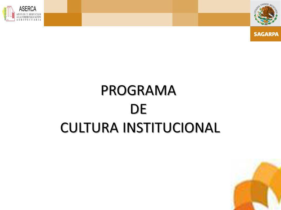 PROGRAMADE CULTURA INSTITUCIONAL CULTURA INSTITUCIONAL