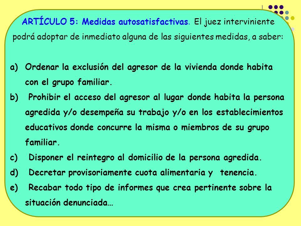 ARTÍCULO 5: Medidas autosatisfactivas.