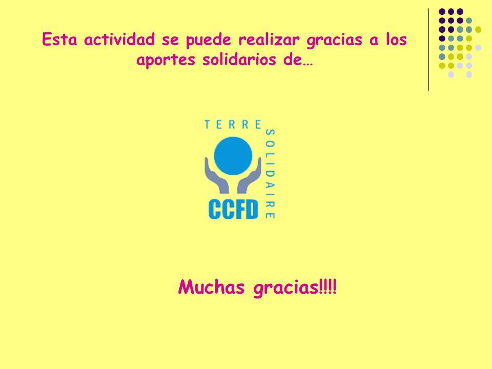 Esta actividad se puede realizar gracias a los aportes solidarios de… Muchas gracias!!!!