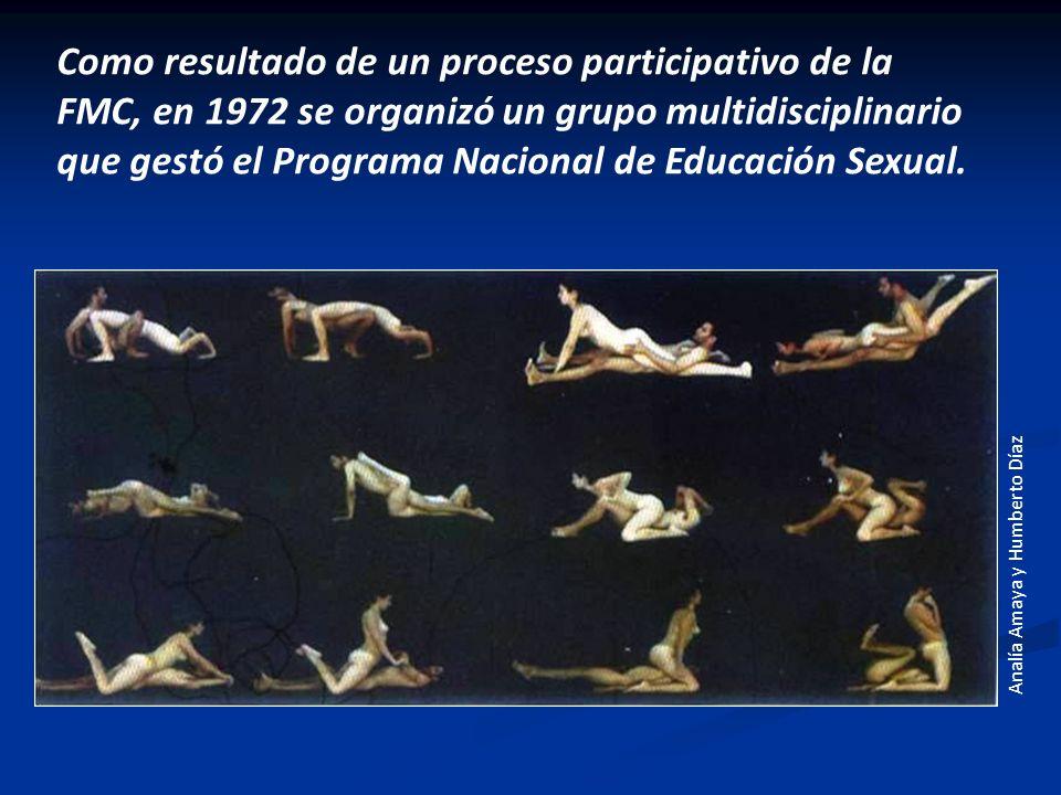Como resultado de un proceso participativo de la FMC, en 1972 se organizó un grupo multidisciplinario que gestó el Programa Nacional de Educación Sexu