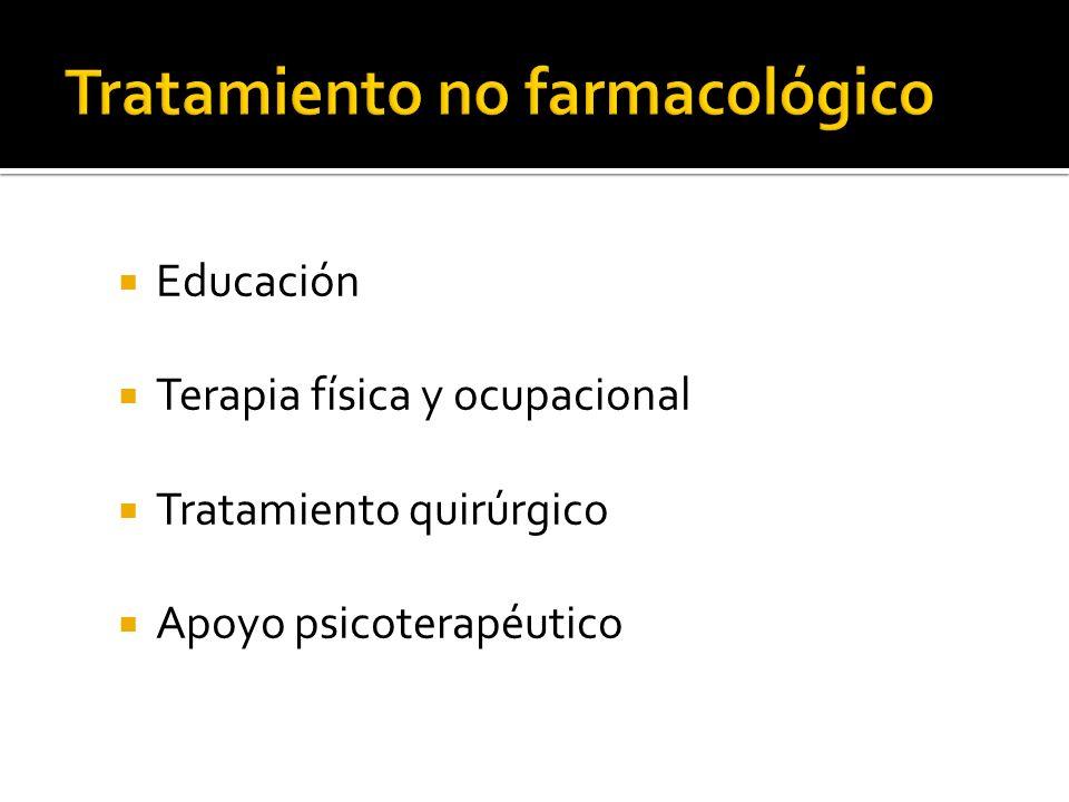 Educación Terapia física y ocupacional Tratamiento quirúrgico Apoyo psicoterapéutico