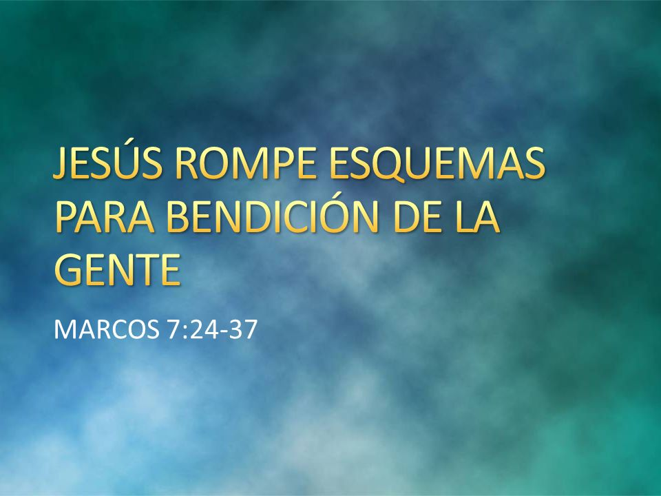 MARCOS 7:24-37