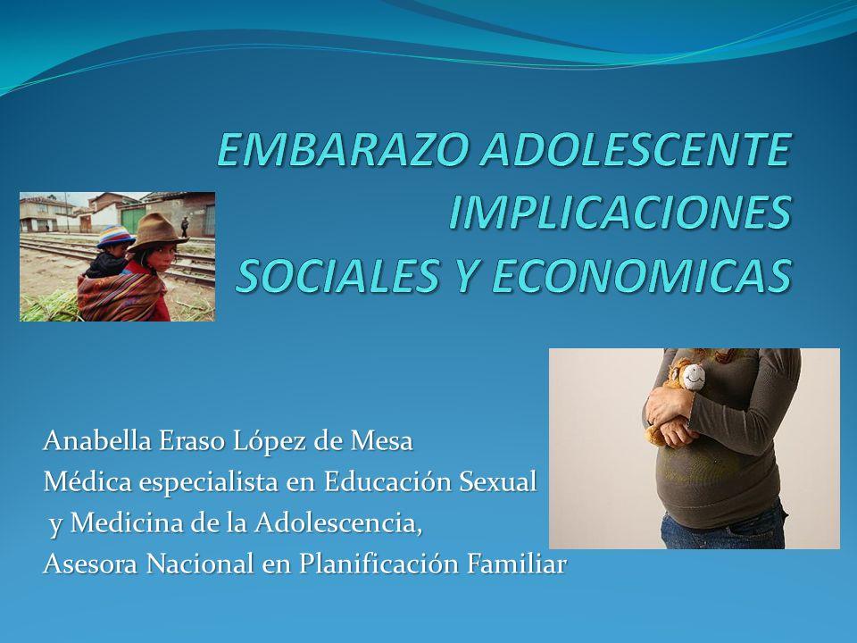 Anabella Eraso López de Mesa Médica especialista en Educación Sexual y Medicina de la Adolescencia, y Medicina de la Adolescencia, Asesora Nacional en