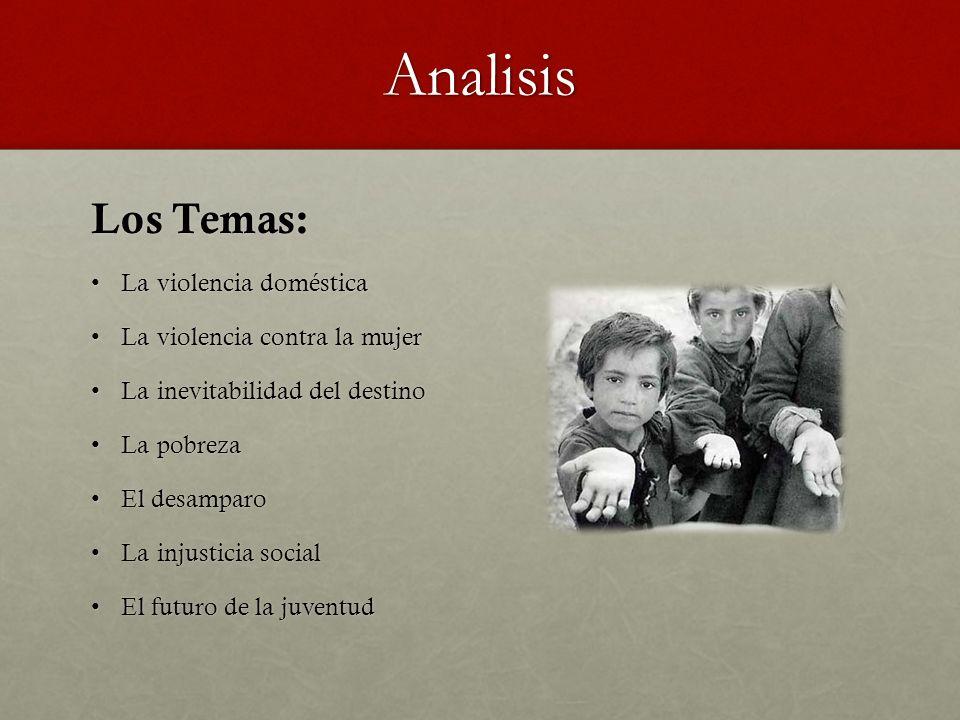 Analisis Los Temas: La violencia domésticaLa violencia doméstica La violencia contra la mujerLa violencia contra la mujer La inevitabilidad del destin