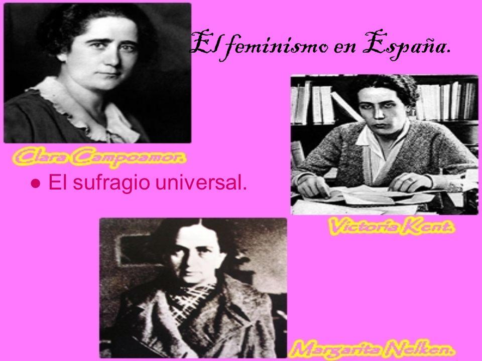 El feminismo en España. El sufragio universal.