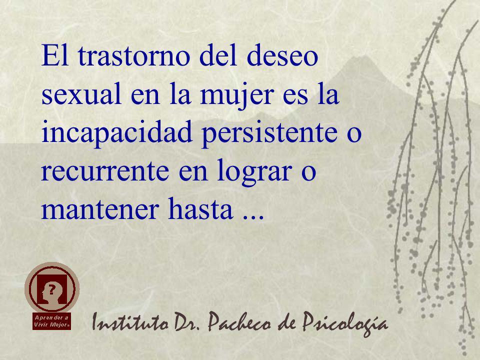 Instituto Dr. Pacheco de Psicología Se requiere tratamiento con hormonas en el climaterio.