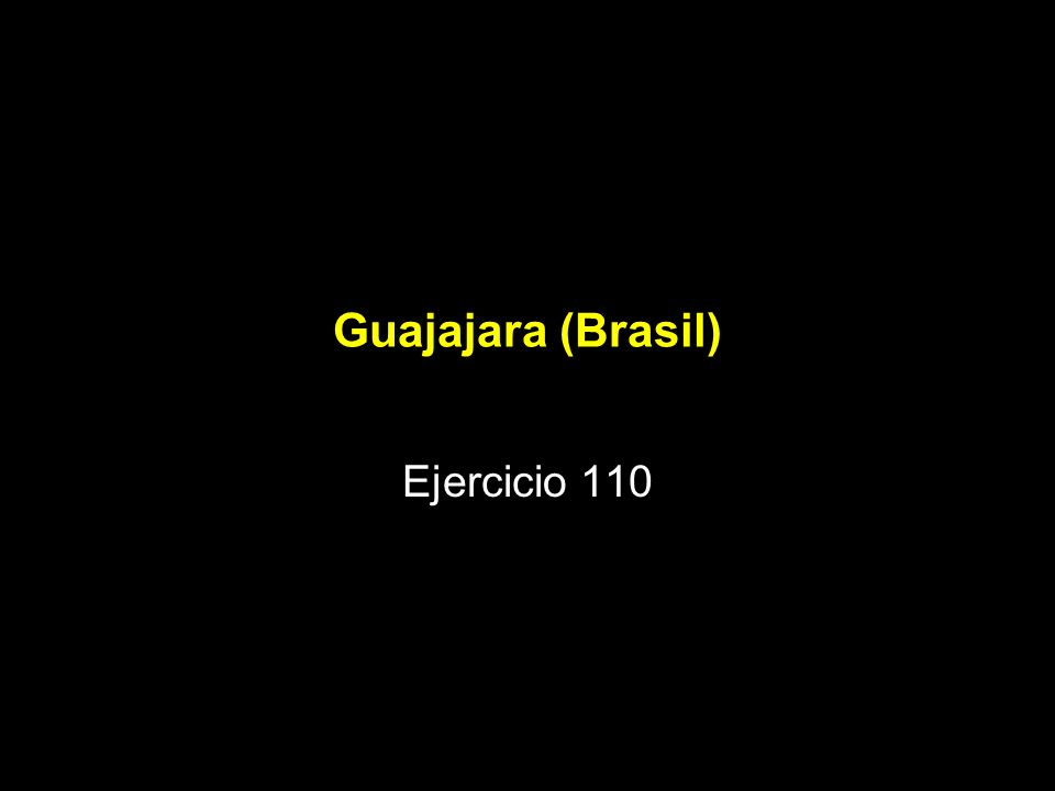Guajajara (Brasil) Ejercicio 110