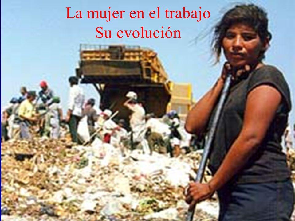 La mujer en el trabajo Su evolución