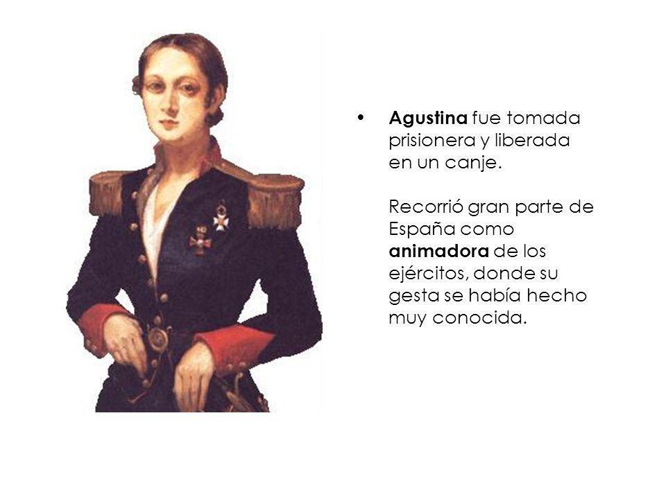 Agustina fue tomada prisionera y liberada en un canje.