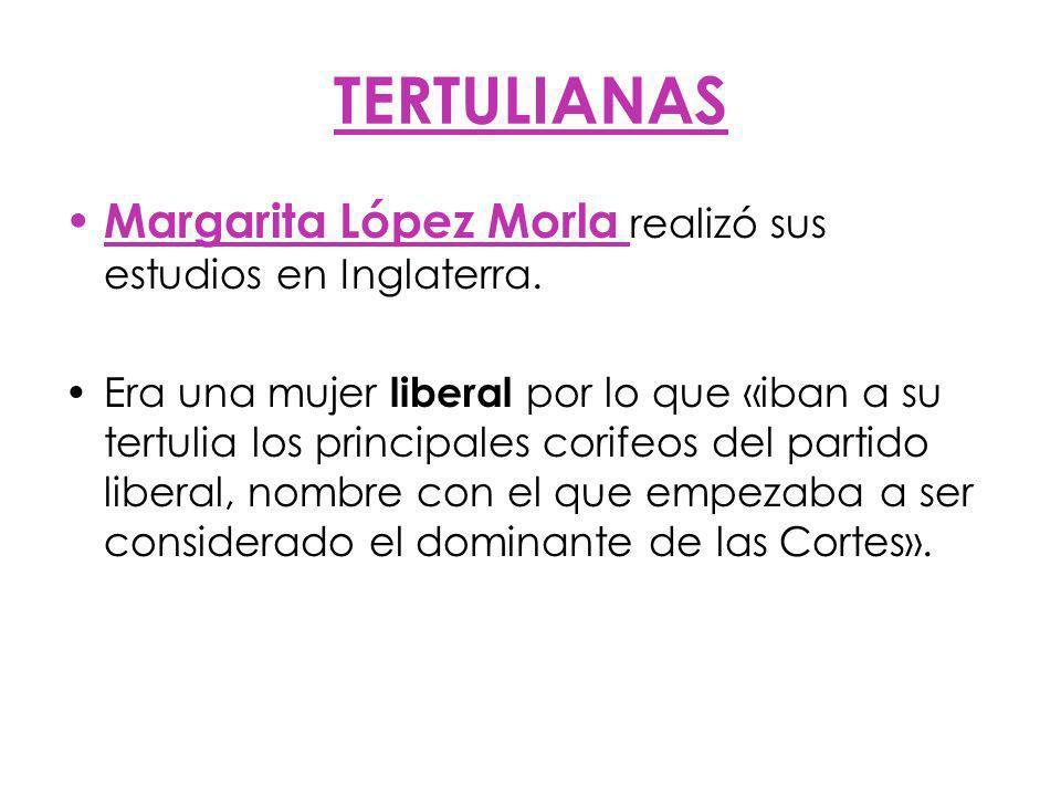 TERTULIANAS Margarita López Morla realizó sus estudios en Inglaterra.