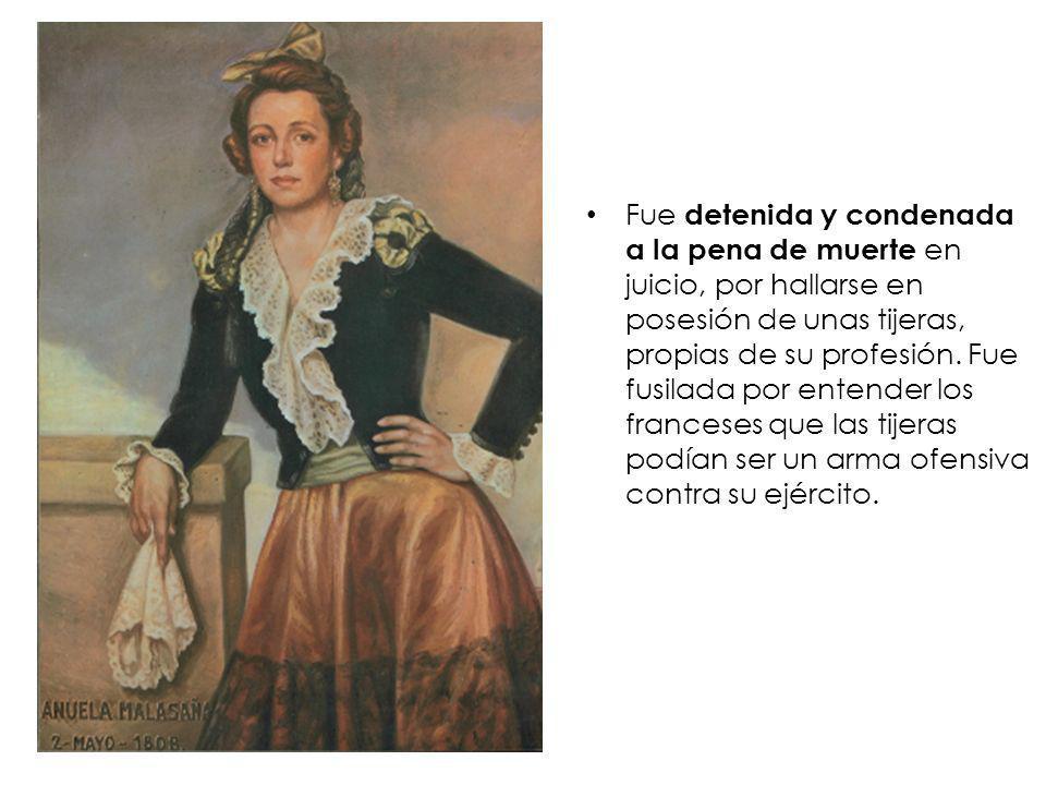 Fue detenida y condenada a la pena de muerte en juicio, por hallarse en posesión de unas tijeras, propias de su profesión.