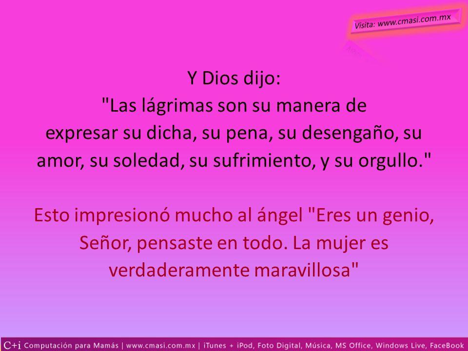 Y Dios dijo: