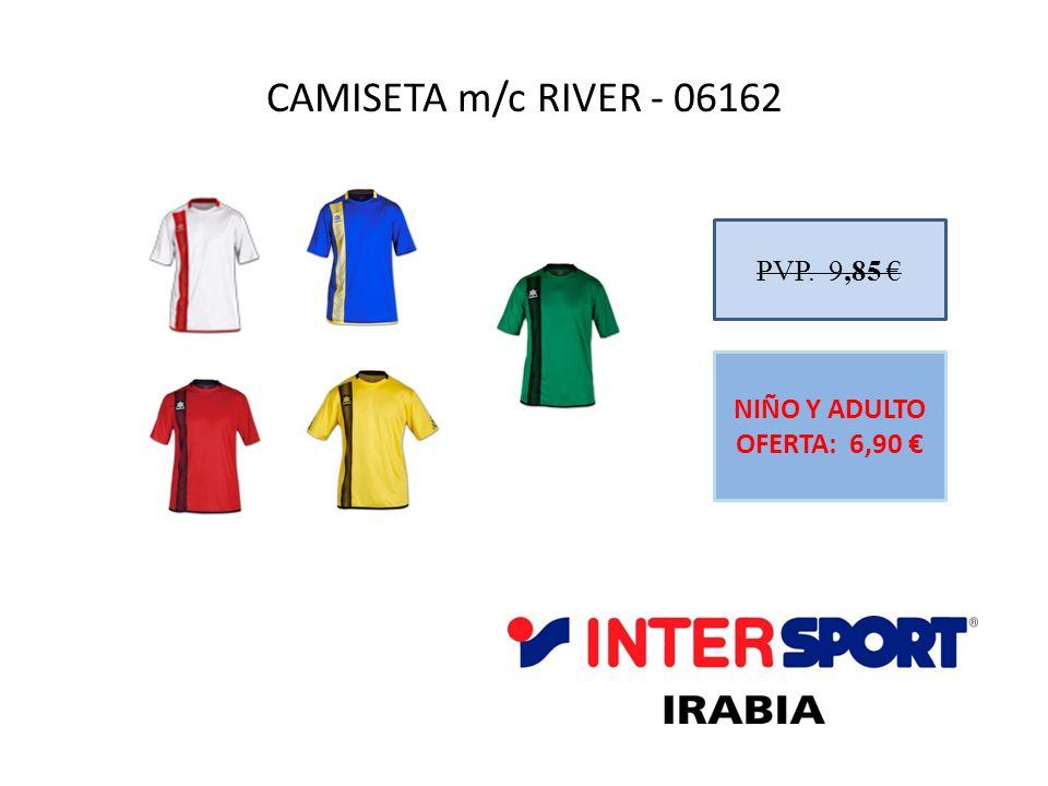 CAMISETA m/c RIVER - 06162 PVP. 9,85 NIÑO Y ADULTO OFERTA: 6,90