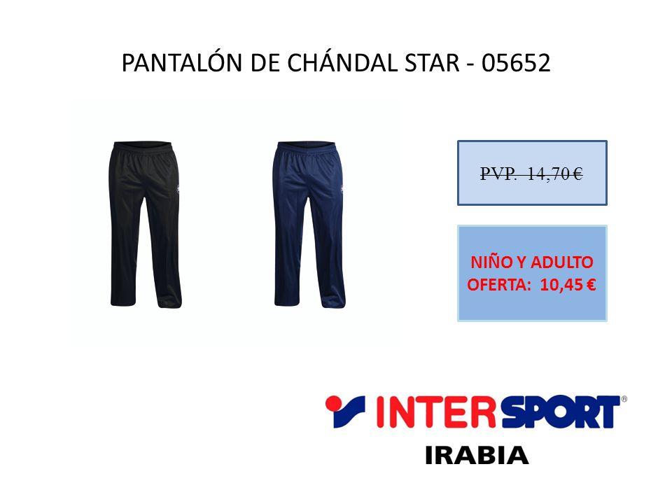 PANTALÓN DE CHÁNDAL STAR - 05652 PVP. 14,70 NIÑO Y ADULTO OFERTA: 10,45