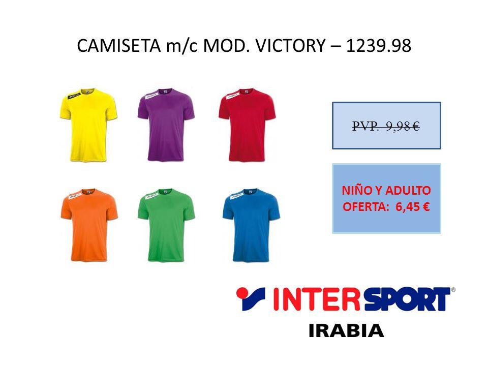 CAMISETA m/c MOD. VICTORY – 1239.98 PVP. 9,98 NIÑO Y ADULTO OFERTA: 6,45