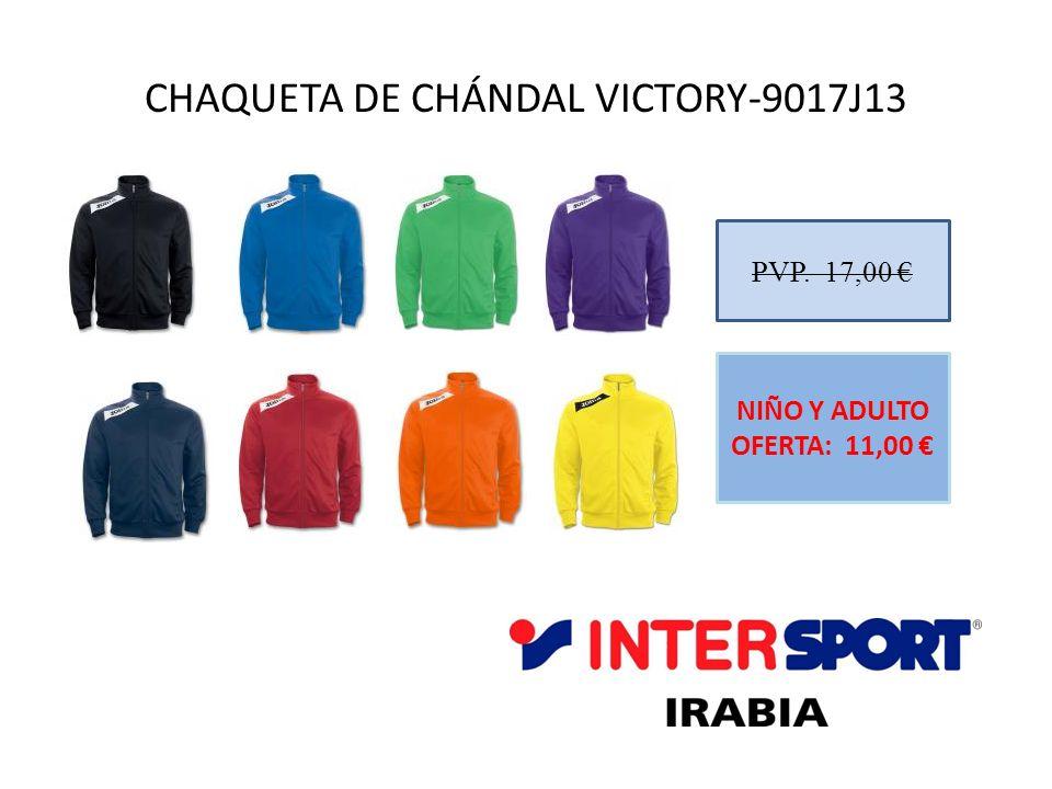 CHAQUETA DE CHÁNDAL VICTORY-9017J13 PVP. 17,00 NIÑO Y ADULTO OFERTA: 11,00