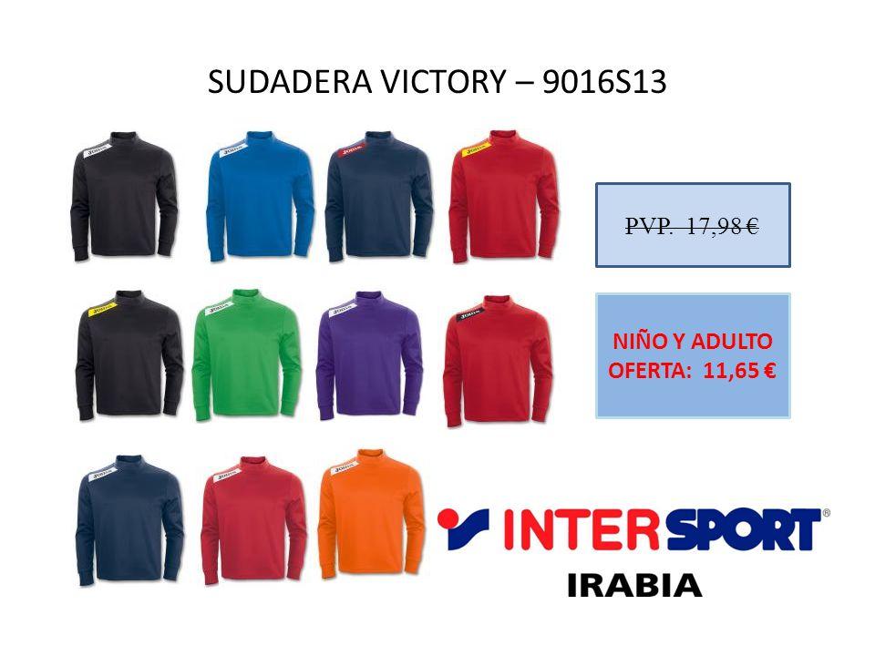 SUDADERA VICTORY – 9016S13 PVP. 17,98 NIÑO Y ADULTO OFERTA: 11,65