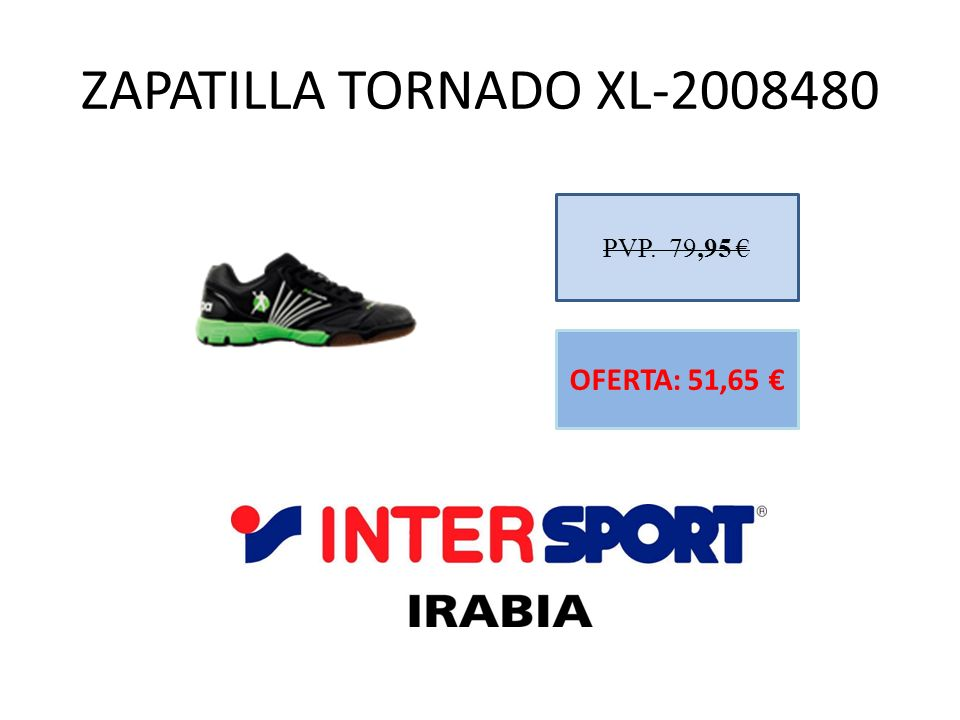 ZAPATILLA TORNADO XL-2008480 PVP. 79,95 OFERTA: 51,65
