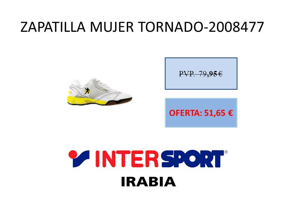 ZAPATILLA MUJER TORNADO-2008477 PVP. 79,95 OFERTA: 51,65