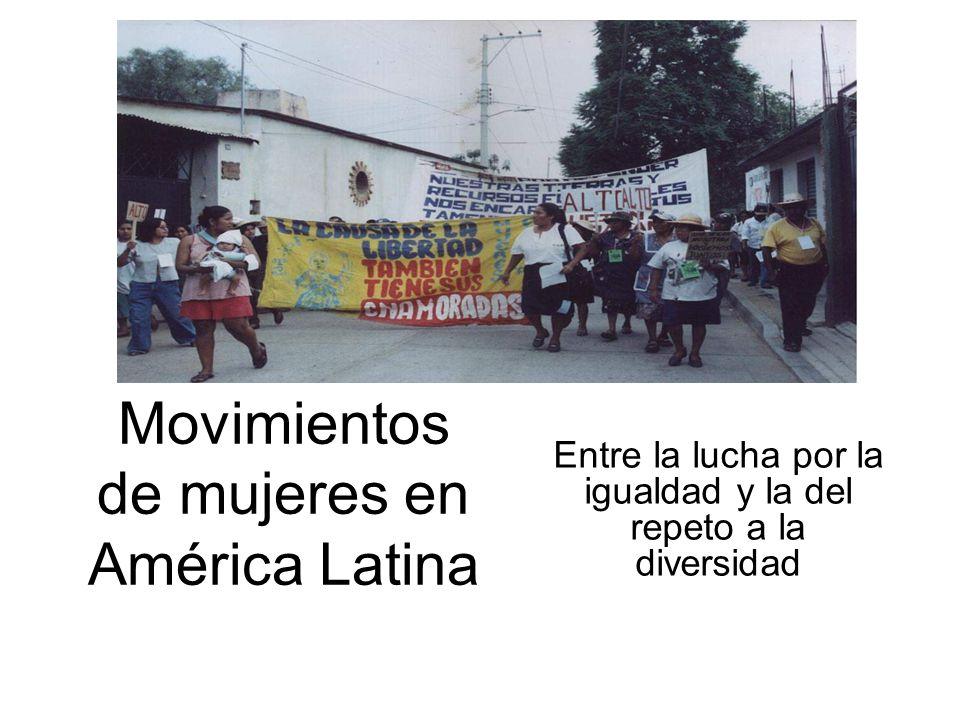 Historia de movimientos de mujeres en AL Colombia: 1927: 14,000 mujeres indígenas luchas por sus derechos como étnico-génericos 1923: Primer congreso feminista panamericano 1925 el gob de Chiapas le otorga derechos políticos a las mujeres (a nivel nal.