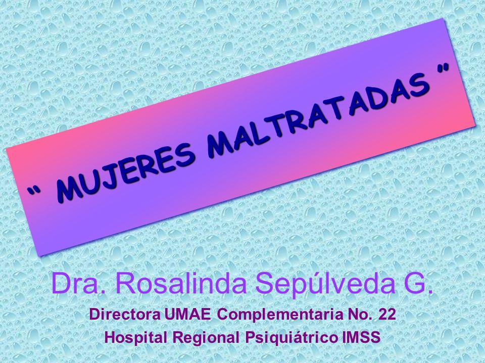 Dra.Rosalinda Sepúlveda G. Directora UMAE Complementaria No.