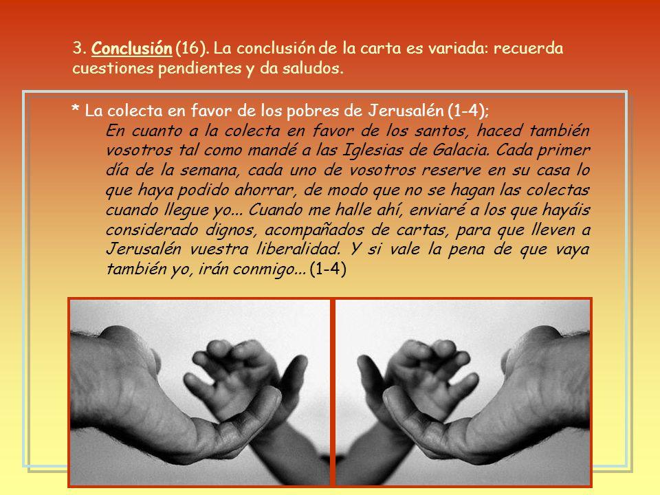 * Entonces se cumplirá la promesa de triunfo sobre la muerte por Jesucristo, a pesar del pecado y la ley (54-57): * Conclusión: Así pues, hermanos mío