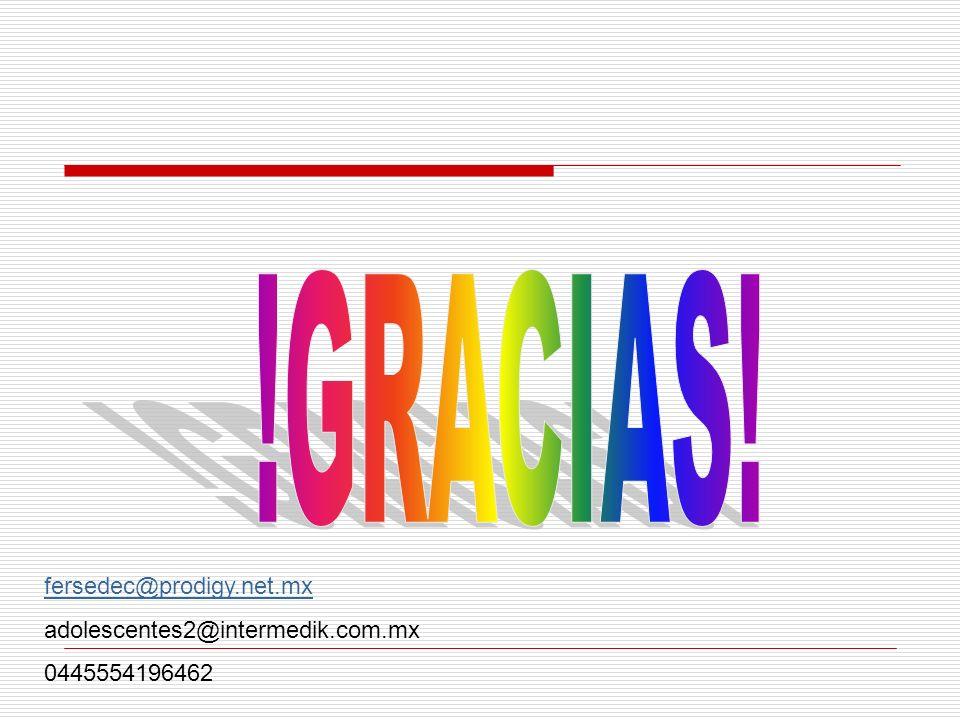fersedec@prodigy.net.mx adolescentes2@intermedik.com.mx 0445554196462