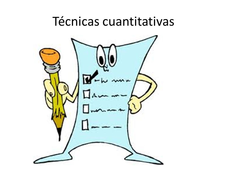 Técnicas cuantitativas